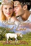 Faith Hope and Love (A Homespun Romance)