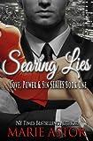 Searing Lies (Love, Power & Sin Book 1)