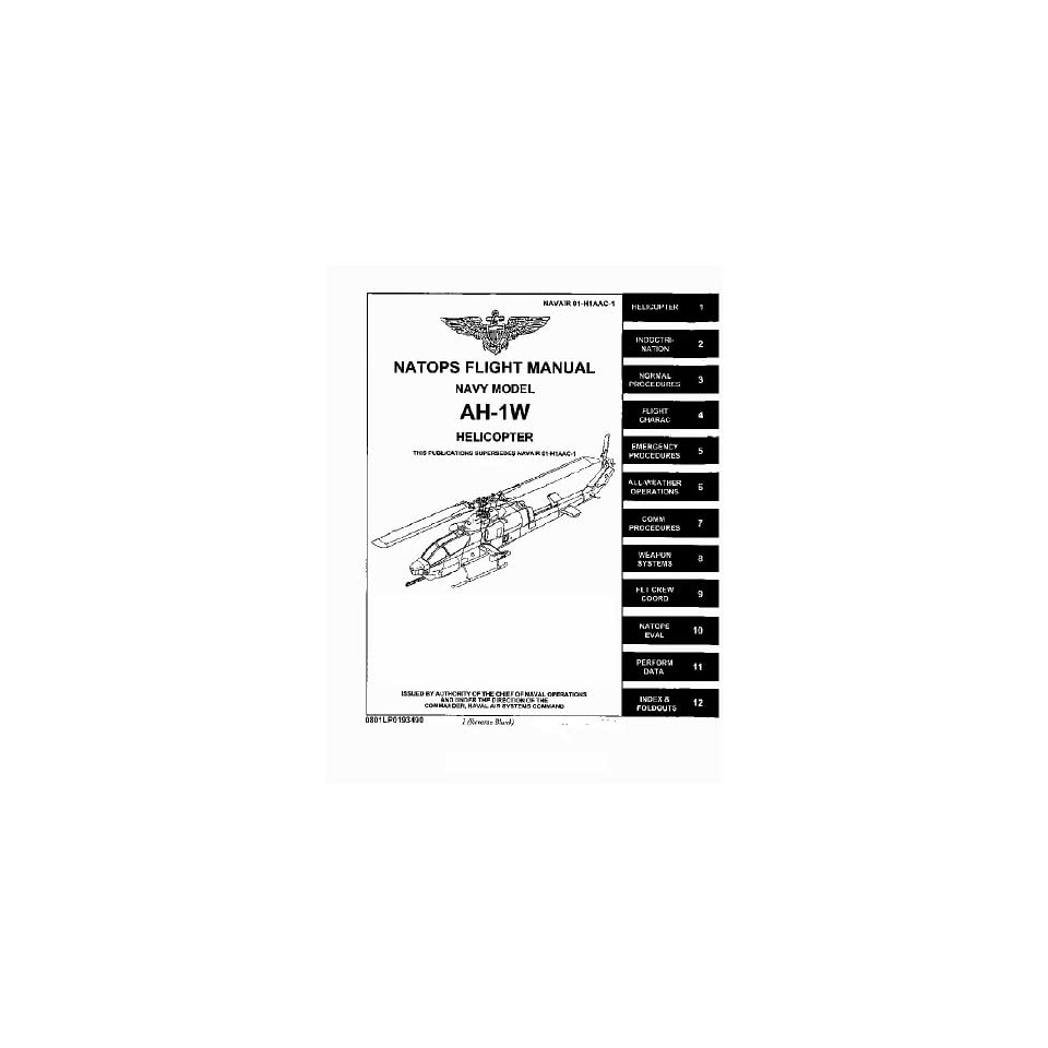 Bell Helicopter AH 1W Flight Manual Bell AH 1 HueyCobra on