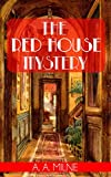 The Red House Mystery (Illustrated)