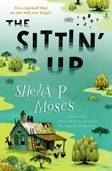 The Sittin' Up by Shelia P. Moses| wearewordnerds.com