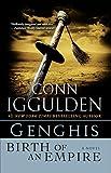 Genghis: Birth of an Empire (Conqueror series Book 1)