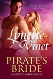 Pirate's Bride (Liberty's Ladies)