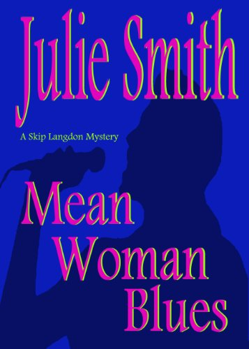 Mean Woman Blues (Skip Langdon Mystery #9) (The Skip Langdon Series)