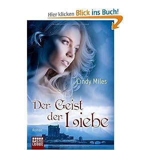 Der Geist der Liebe: Roman