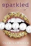 Lacey Luzzi: Sparkled: A humorous cozy mystery! (Lacey Luzzi Mafia Mysteries Book 2)