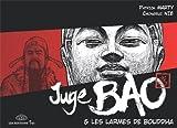 Juge Bao, tome 5 : Juge Bao et les larmes de Bouddha