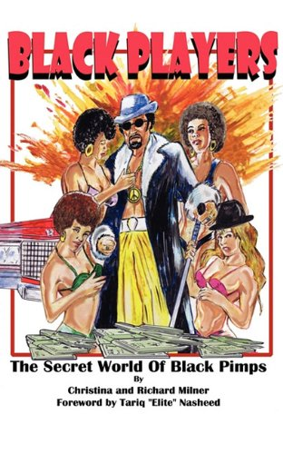 Black Players: The Secret World Of Black Pimps