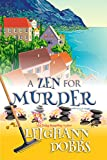 A Zen For Murder (Mooseamuck Island Cozy Mystery Series Book 1)