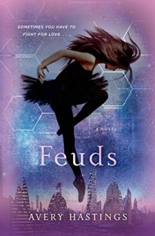 Feuds (The Feuds Series) by Avery Hastings| wearewordnerds.com