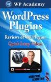 WordPress Plugins 2014: Reviews of 400+ Plugins (WordPress Business Encyclopedia 2014)