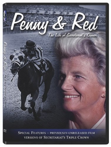 Penny & Red, The Life of Secretariat's Owner
