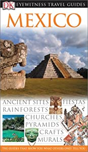 "Cover of ""Mexico (Eyewitness Travel Guide..."
