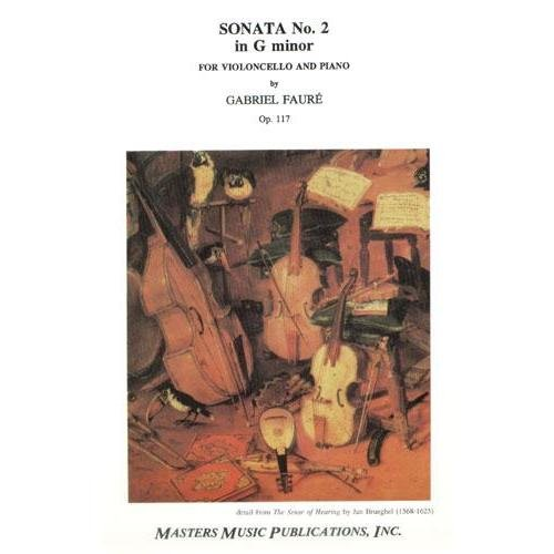 Faure, Gabriel - Sonata No. 2 in g minor, Op. 117 - Cello and Piano - Masters Music Publication