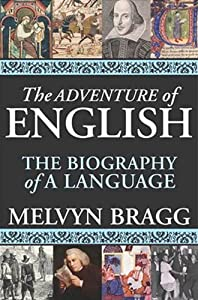 "Cover of ""The Adventure of English: The B..."