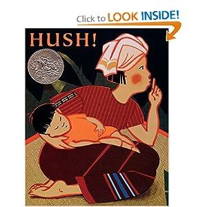 Hush! A Thai Lullaby (Caldecott Honor Books)