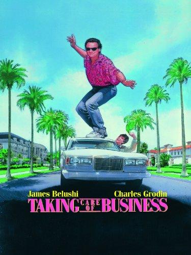 Taking Care Of Business James Belushi