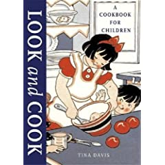 Look and Cook: A Beginning Cookbook for Children
