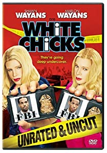 """Cover of """"White Chicks (Unrated and Uncut..."""