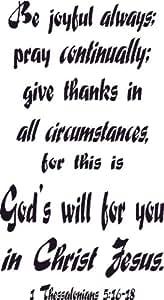Amazon.com: 1 Thessalonians 5:16-18, Vinyl Wall Art, Be
