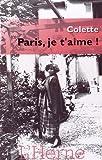Paris, je t\'aime ! par Sidonie-Gabrielle Colette