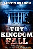 Thy Kingdom Fall (After Eden Series, Book #1)