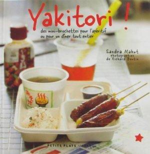 Yakitori ! des mini-brochettes pour l'apéritif ou pour un dîner tout entier.