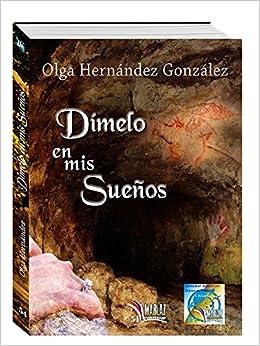 Dímelo en mis sueños (Libros Mablaz)<span style=