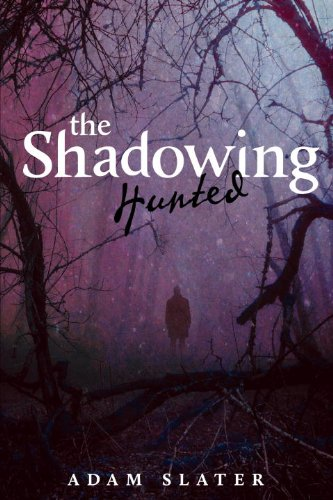 Hunted (The Shadowing, #1)