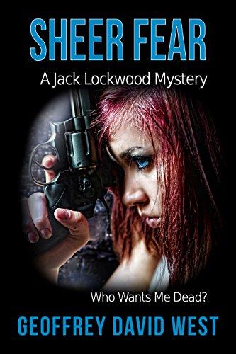 Sheer Fear (Jack Lockwood Mysteries Book 3)