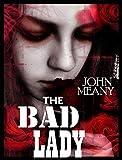 The Bad Lady: Novel (A gripping psychological thriller)