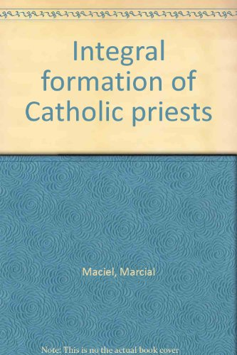 Integral formation of Catholic priests