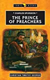 Charles Spurgeon The Prince Of Preachers (Traiblazers)