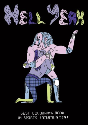 Hell Yeah: A Classic Wrestling Coloring Book
