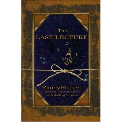 The Last Lecture Cover- Randy Pausch