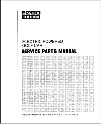 E-Z-GO 27648G01 1993-1994 Service Parts Manual For