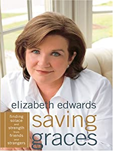 "Cover of ""Saving Graces: Finding Solace a..."