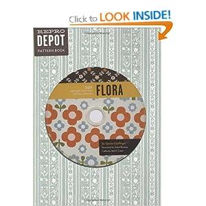 Reprodepot Pattern Book: Flora: 225 Vintage-Inspired Textile Designs (Reprodepot's Pattern Book)