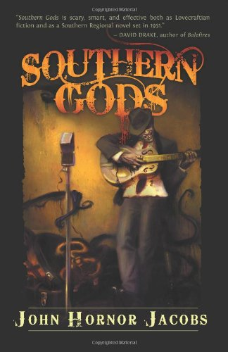 Southern Gods by John Horner Jacobs