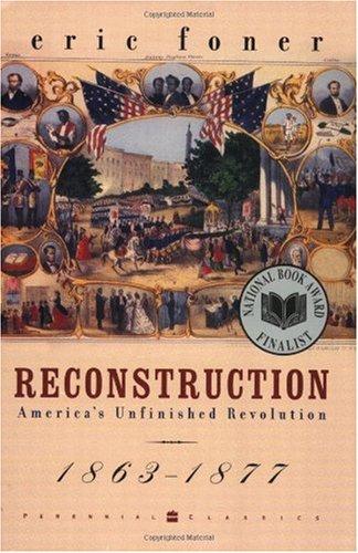 Reconstruction: America's Unfinished Revolution, 1863-1877  JPG