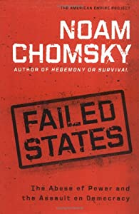 """Cover of """"Failed States: The Abuse of Pow..."""