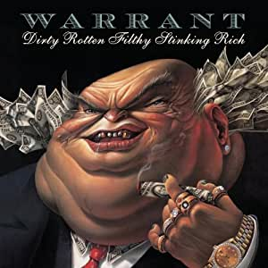 Amazon.co.jp: Warrant : Dirty Rotten Filthy Stinking Rich - ミュージック