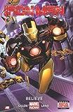 Iron Man - Volume 1: Believe (Marvel Now) (Iron Man Marvel Now)