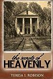 The Secrets of Heavenly (Heavenly Plantation)