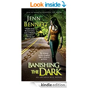 Banishing the Dark (The Arcadia Bell series)
