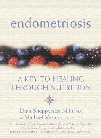 Endometriosis: A Key to Healing And Fertility Through Nutrition