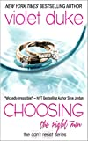 Choosing the Right Man: Nice Girl Serial Trilogy, Book #3 (CAN'T RESIST)