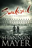 Sundered: The Nevermore Trilogy Book 1 (A Romantic Suspense)