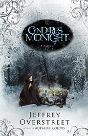 Cyndere's Midnight By Jeffrey Overstreet