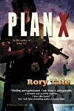 Plan X by Rory Tate Book Review
